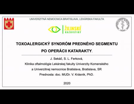 7. Toxoalergický syndróm predného segmentu po operácii katarakty