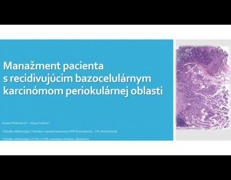 16. Manažment pacienta s recidivujúcim bazocelulárnym karcinómom periokulárnej oblasti