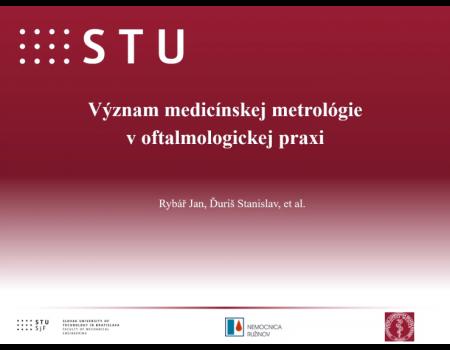 17. Význam medicínskej metrológie v oftalmologickej praxi