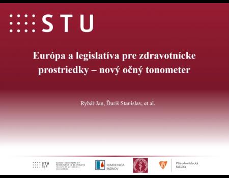 32. Európa a legislatíva pre zdravotnícke prostriedky – nový očný tonometer
